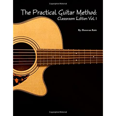 The Practical Guitar Method: Classroom Edition Vol.1 - Guitar Method Vol