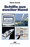 Schiffe aus zweiter Hand: Gebrauchtboote