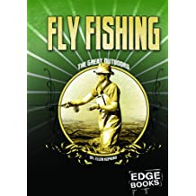 Fly Fishing (Edge Books: The Great Outdoors)