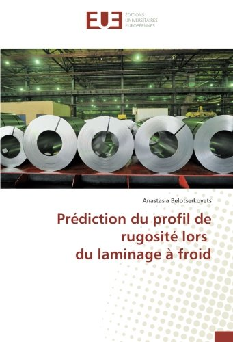 prediction-du-profil-de-rugosite-lors-du-laminage-a-froid