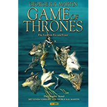 Game of Thrones - Das Lied von Eis und Feuer, Bd. 1: Die Graphic Novel (Game of Thrones - Graphic Novel) (German Edition)
