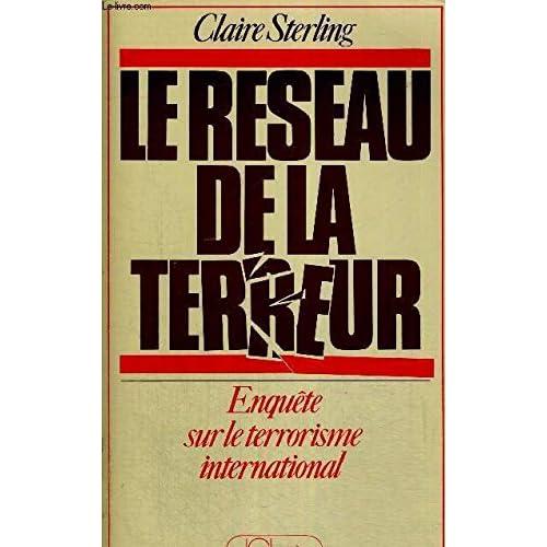 Le reseau de la terrzur/ enquete sur le terrorisme international