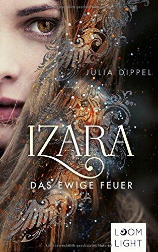 Buchseite und Rezensionen zu 'Izara: Das ewige Feuer' von Julia Dippel