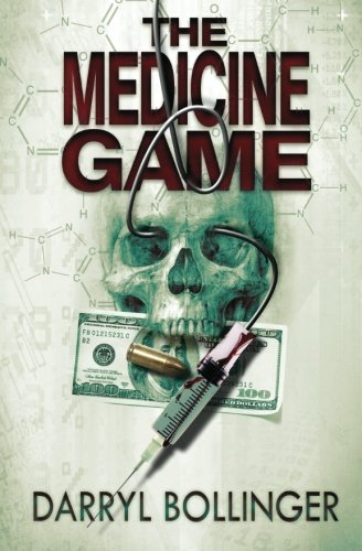 the-medicine-game-by-darryl-bollinger-2012-03-09