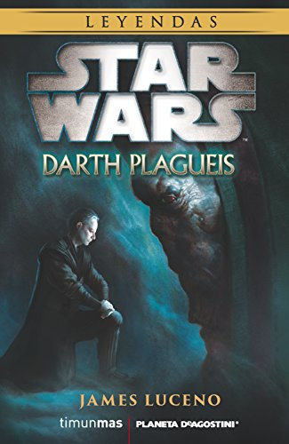 Star Wars Darth Plagueis (Novela) (STAR WARS DARTH BANE)