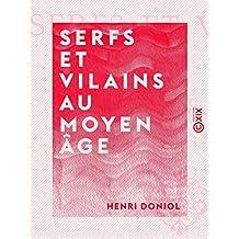 Serfs et Vilains au Moyen Âge