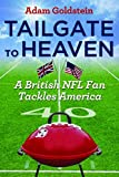 Tailgate to Heaven: A British NFL Fan Tackles America