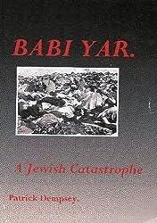 Babi Yar - A Jewish Catastrophe
