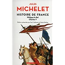 Histoire de France - tome 3 Philippe Le Bel, Charles V (03)