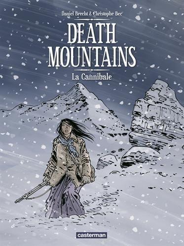 Death mountains : Tome 2 : La Cannibale
