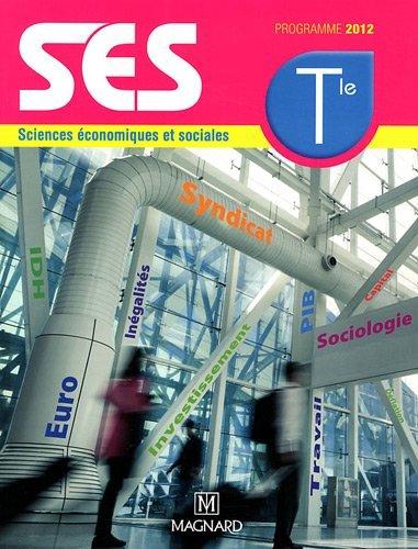 Sciences conomiques et sociales Tle : Programme 2012 by Alain Combes (2012-04-19)