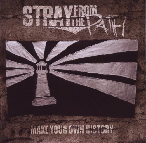 Make Your Own History by Stray From The Path (2009-10-26)