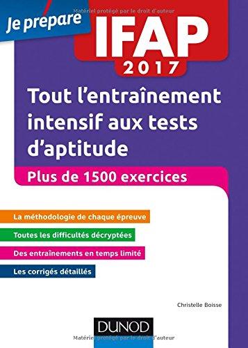IFAP 2017 Tout l'entraînement intensif aux tests d'aptitude - Plus de 1500 exercices