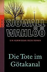 Die Tote im Götakanal: Ein Kommissar-Beck-Roman (Martin Beck ermittelt, Band 1)