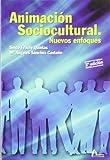 Animacion sociocultural, nuevos enfoques - Best Reviews Guide