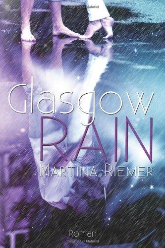 Buchseite und Rezensionen zu 'Glasgow RAIN' von Martina Riemer