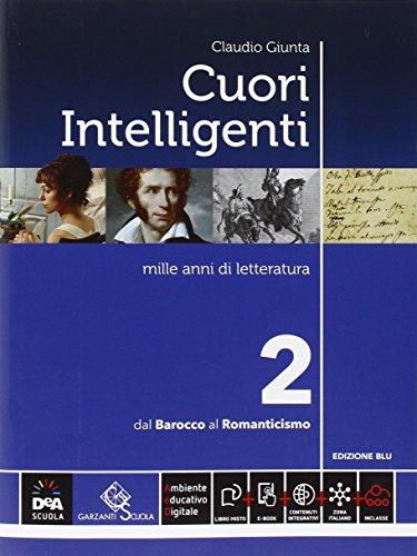 Cuori intelligenti. Ediz. blu. Per le Scuole superiori. Con e-book. Con espansione online: 2