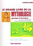Image de LE GRAND LIVRE DE LA MYTHOLOGIE GRECQUE ET ROMAINE