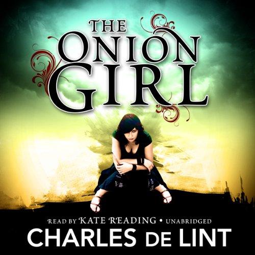The Onion Girl  Audiolibri
