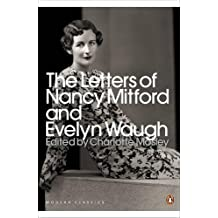 The Letters of Nancy Mitford and Evelyn Waugh (Penguin Modern Classics)