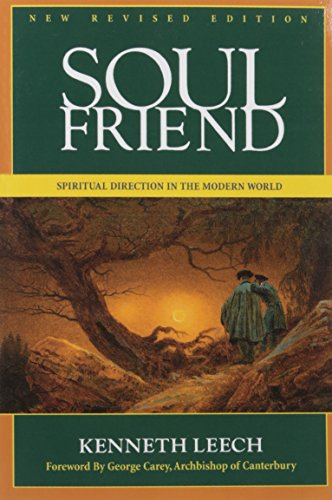 Soul Friend: Spiritual Direction in the Modern World