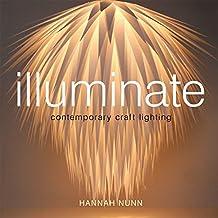 Illuminate: Contemporary Craft Lighting