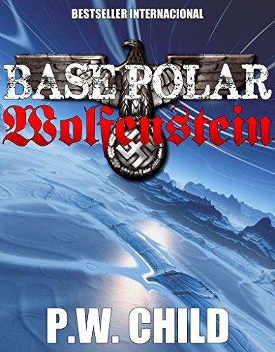 Base Polar Wolfenstein (LA ORDEN DEL SOL NEGRO nº 1)