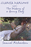 Clarissa Harlowe, or The History of a Young Lady - Complete