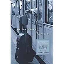 The Adventures of a Cello: Revised Edition, with a New Epilogue