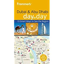 (FROMMER'S DUBAI & ABU DHABI DAY ) By DAY [WITH MAP]] (Author) Paperback Published on (01, 2010)