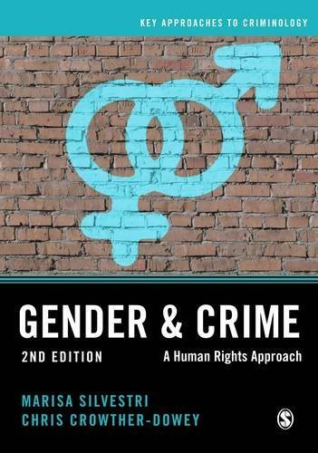 Gender and Crime (Key Approaches to Criminology) by Marisa Silvestri (2016-05-14)