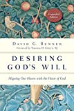 Desiring God's Will: Aligning Our Hearts with the Heart of God (Spiritual Journey)