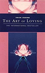 The Art of Loving (Classics of Personal Development)