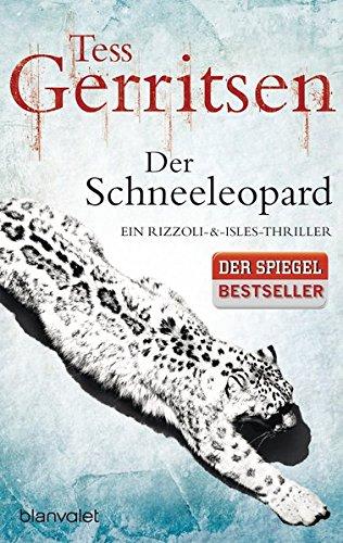 Buchcover Der Schneeleopard: Ein Rizzoli-&-Isles-Thriller (Rizzoli-&-Isles-Serie, Band 11)