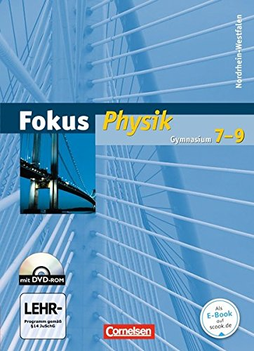 Fokus Physik - Gymnasium Nordrhein-Westfalen: 7.-9. Schuljahr - Schülerbuch mit DVD-ROM