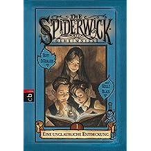 Die Spiderwick Geheimnisse - Eine unglaubliche Entdeckung: Band 1