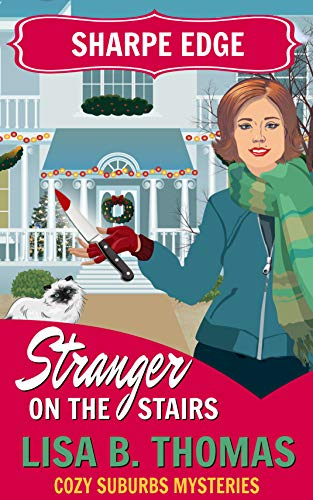 Sharpe Edge: Stranger on the Stairs (Cozy Suburbs Mysteries Book 2) (English Edition)