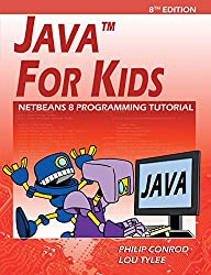 Java For Kids: NetBeans 8 Programming Tutorial