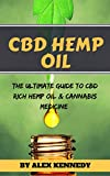 #6: CBD Hemp Oil: The Ultimate Guide to CBD Rich Hemp Oil and Cannabis Medicine