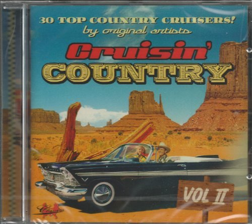 Cruisin Country - Volume 2 (Classics Records) by Various Artists (2011-02-01)