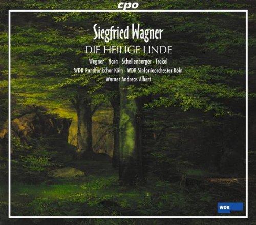Siegfried Wagner : Die Heilige Linde