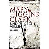 Und deine Zeit verrinnt: Thriller (German Edition)