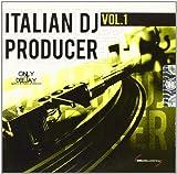 Italian DJ Producer Vol.1