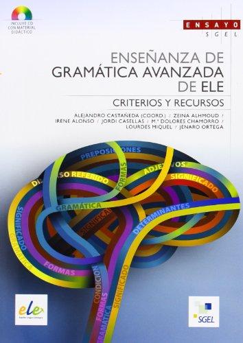 Enseñanza de gramática avanzada de ELE por Alejandro Casatañeda Castro
