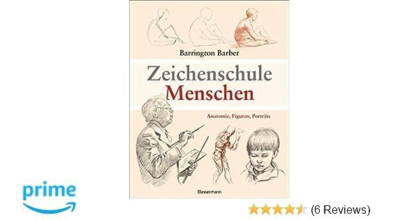 Zeichenschule Menschen: Anatomie, Figuren, Porträts: Amazon.de ...