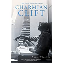 The Life and Myth of Charmian Clift