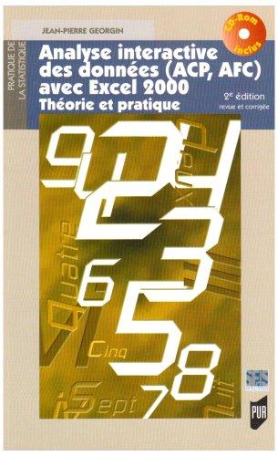 Analyse interactive des données (ACP, AFC) avec Excel 2000 : Théorie et pratique (1Cédérom)