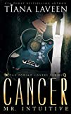 Cancer - Mr. Intuitive: The 12 Signs of Love (The Zodiac Lovers Series Book 7) (English Edition)