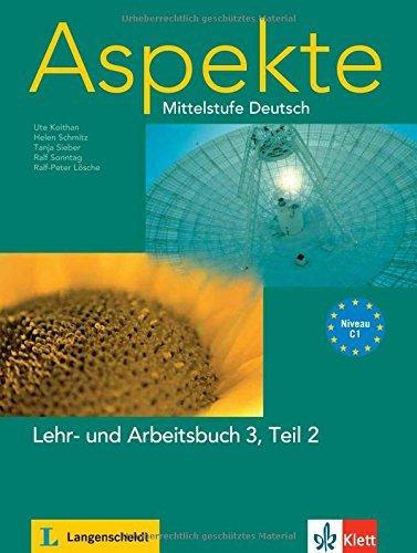 Aspekte in Halbbanden: Lehr- Und Arbeitsbuch 3 Teil 2 by Ute Koithan (2010-07-01)