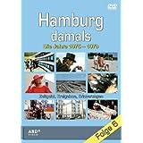 Hamburg damals - Folge 6: Die Jahre 1975-1979